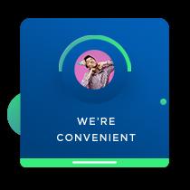 We're convenient